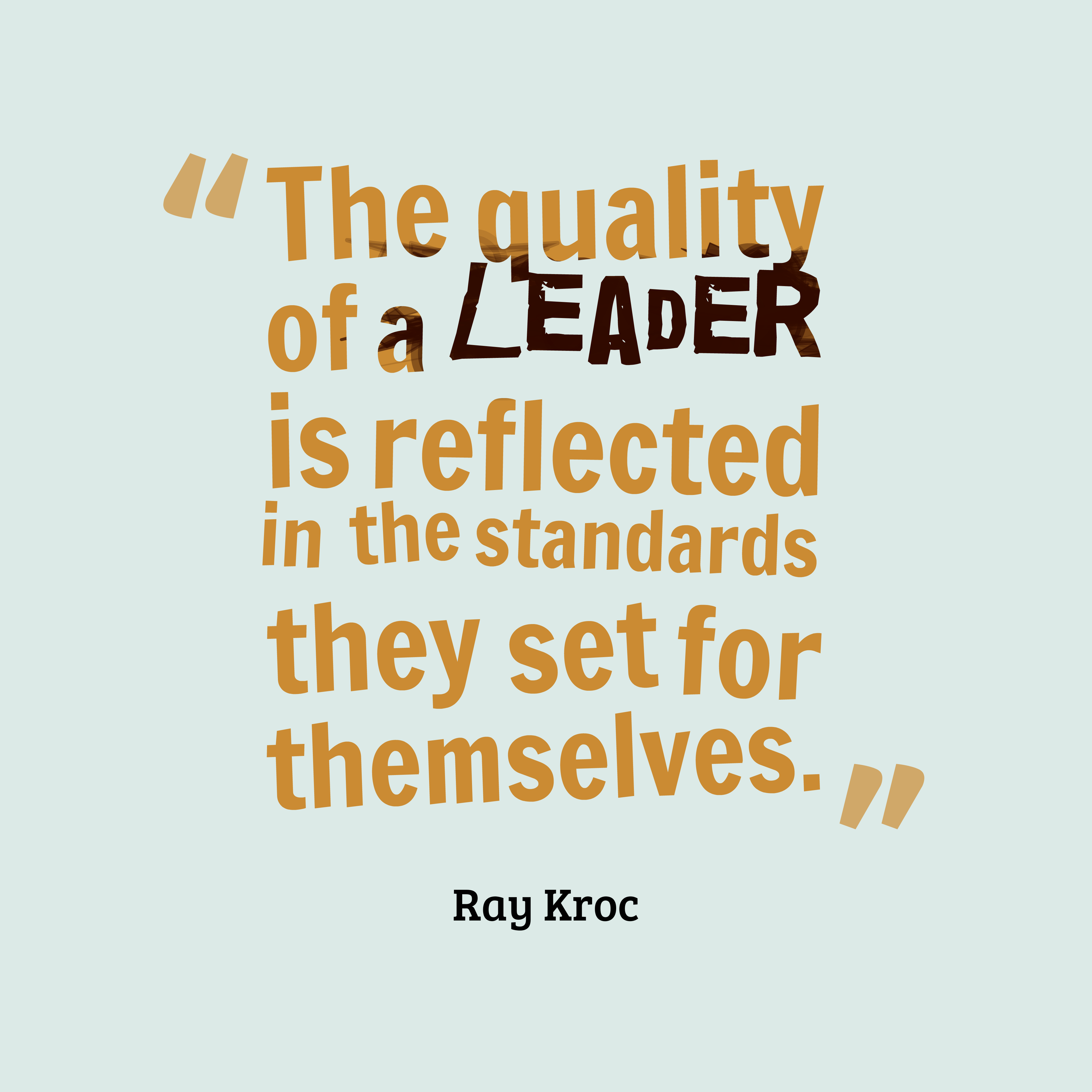 Ray Kroc Quote About Leadership