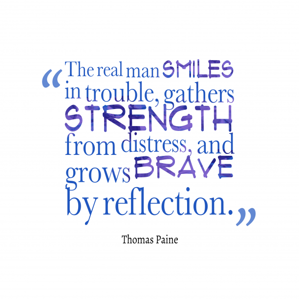 Thomas Paine quote about strength.