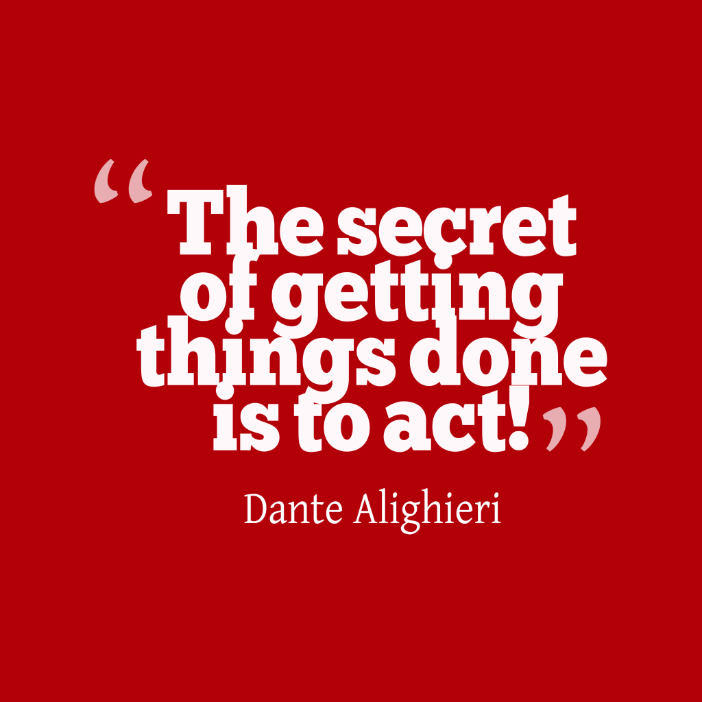 Quotes Of Pictures: Picture » Dante Alighieri Quote About Act