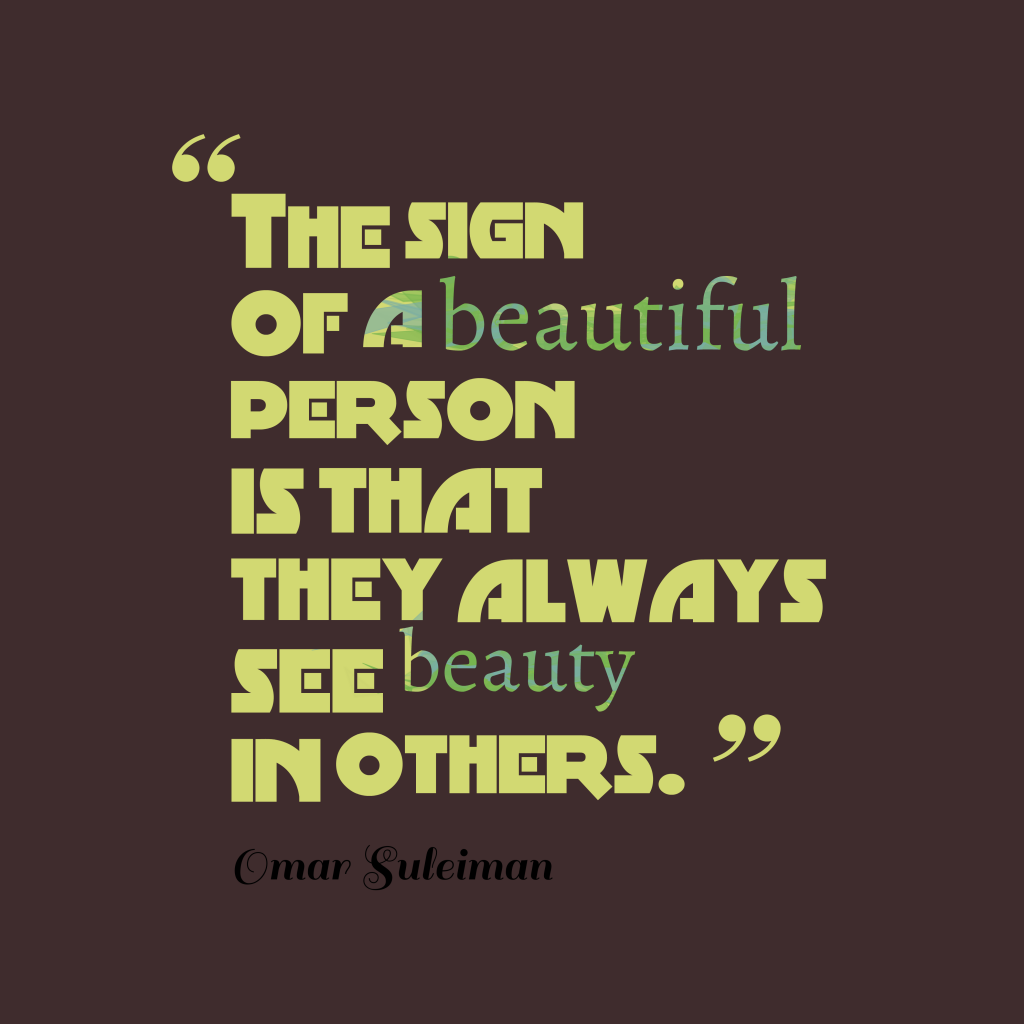 Omar Suleiman quote about beauty.