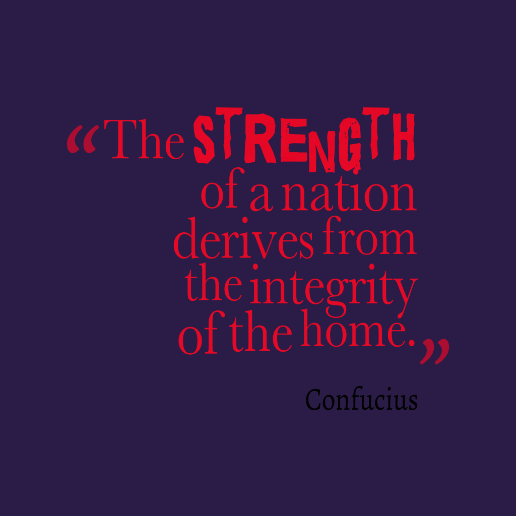Confucius quote about home.