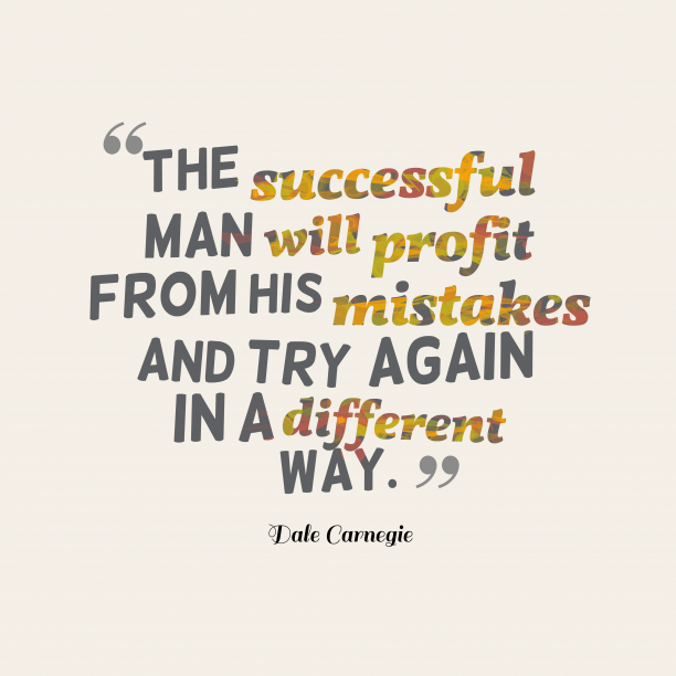 Dale Carnegie quote about mistake.