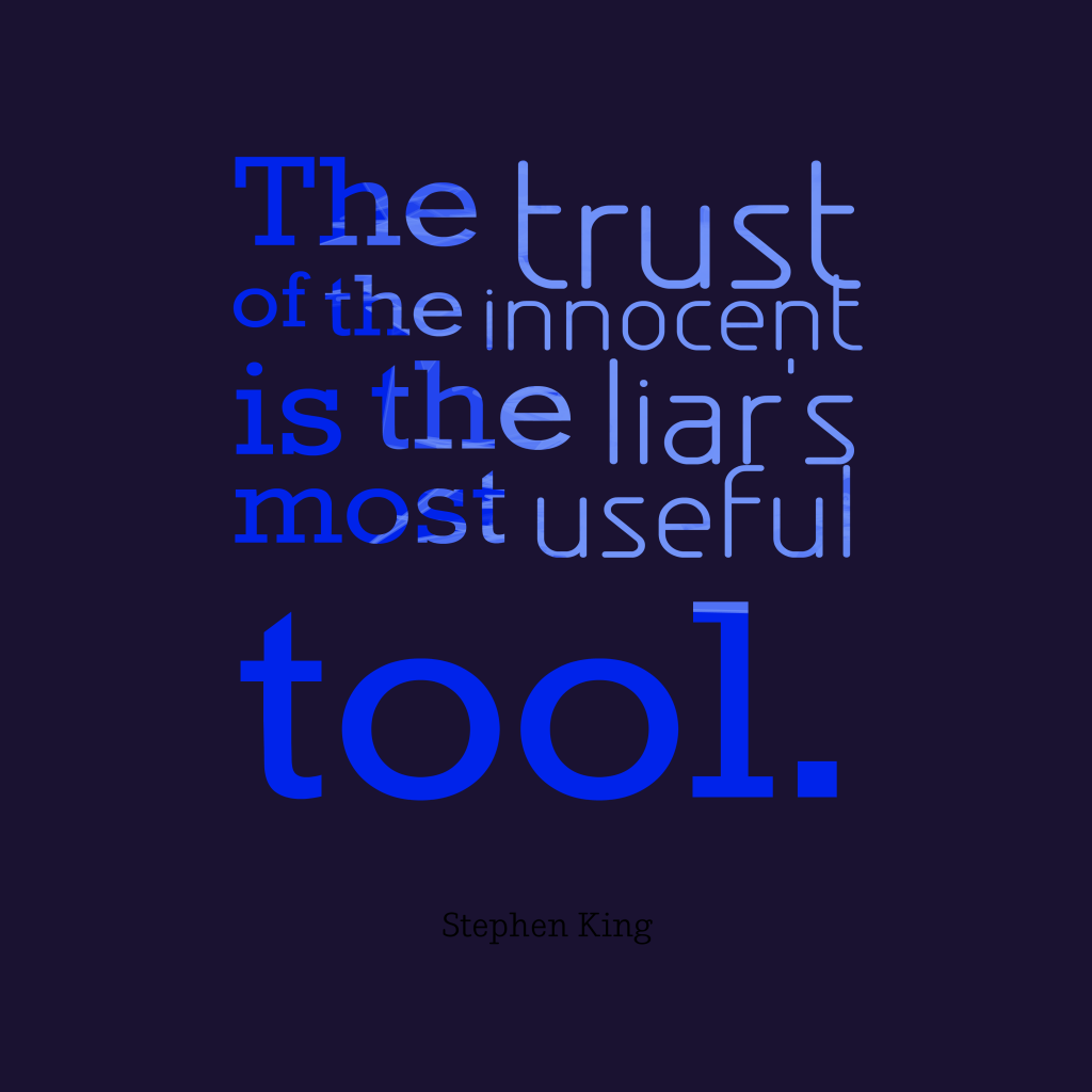 Stephen King quote about trust.