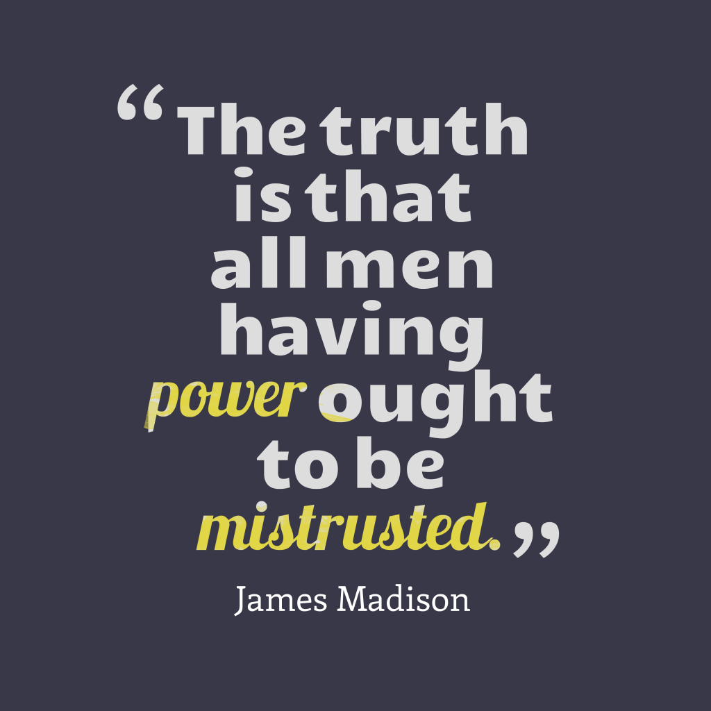 James Madison quote about truth.