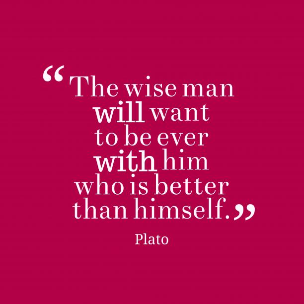 Plato quote about wisdom.