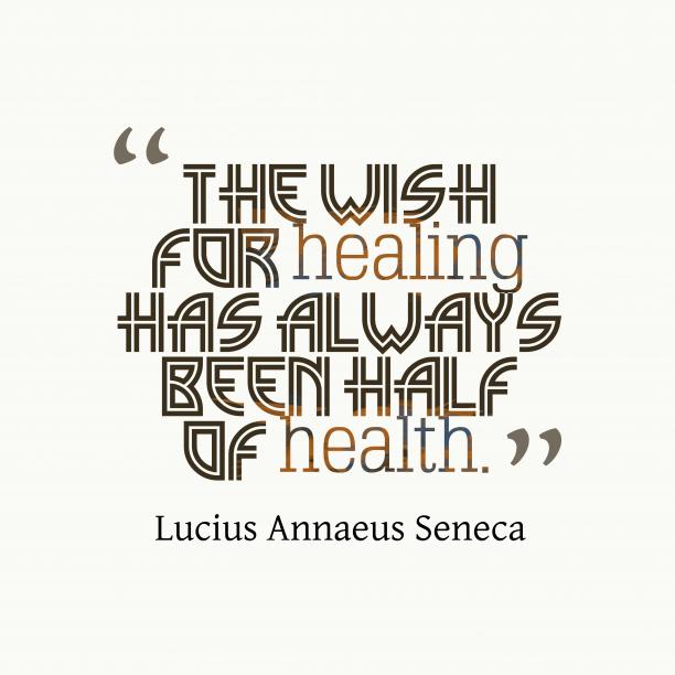 Lucius Annaeus Seneca quote about health.