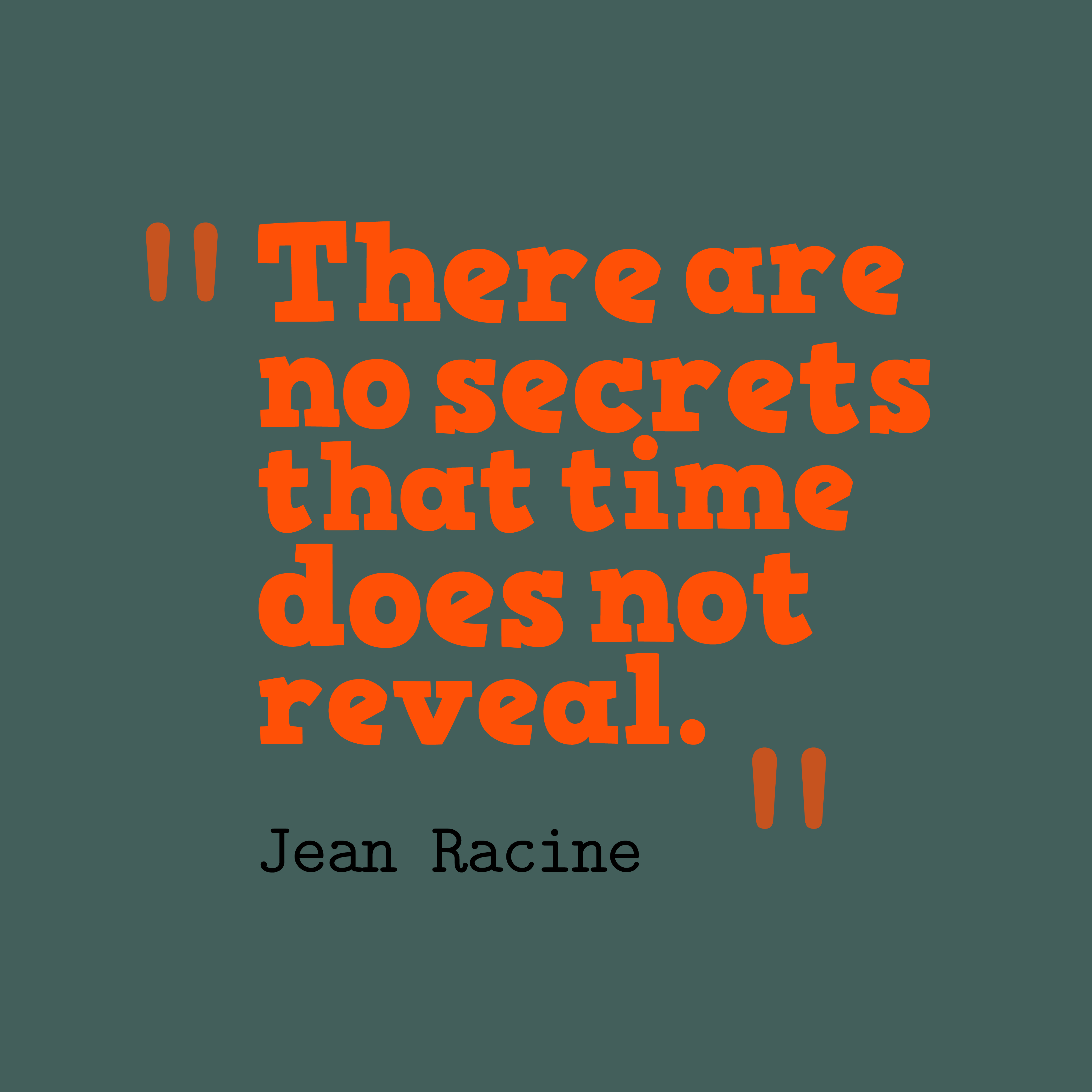 Jean Racine quote about time.