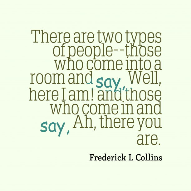 Frederick L Collins 's quote about people. There are two types of…