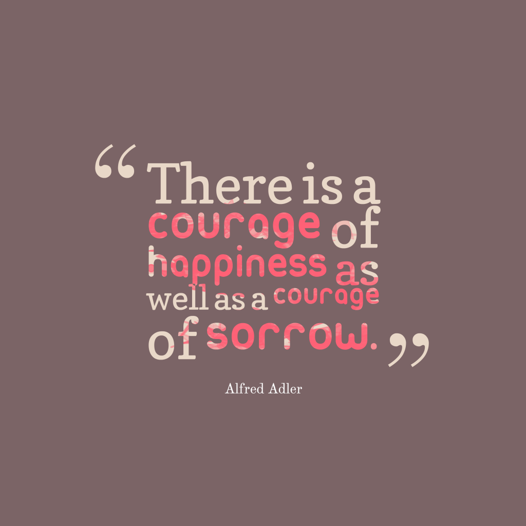 Alfred Adler quote about courage