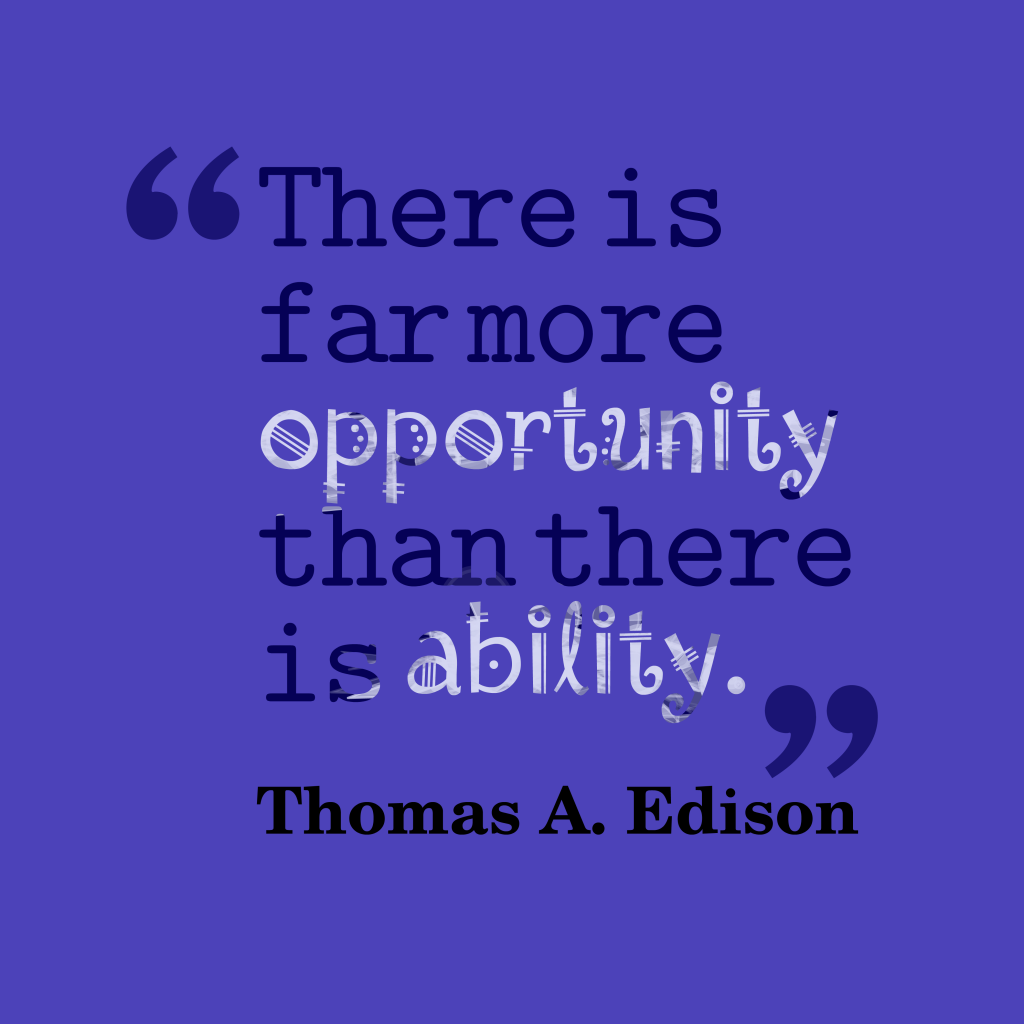 Thomas A. Edisonquote about opportunity.