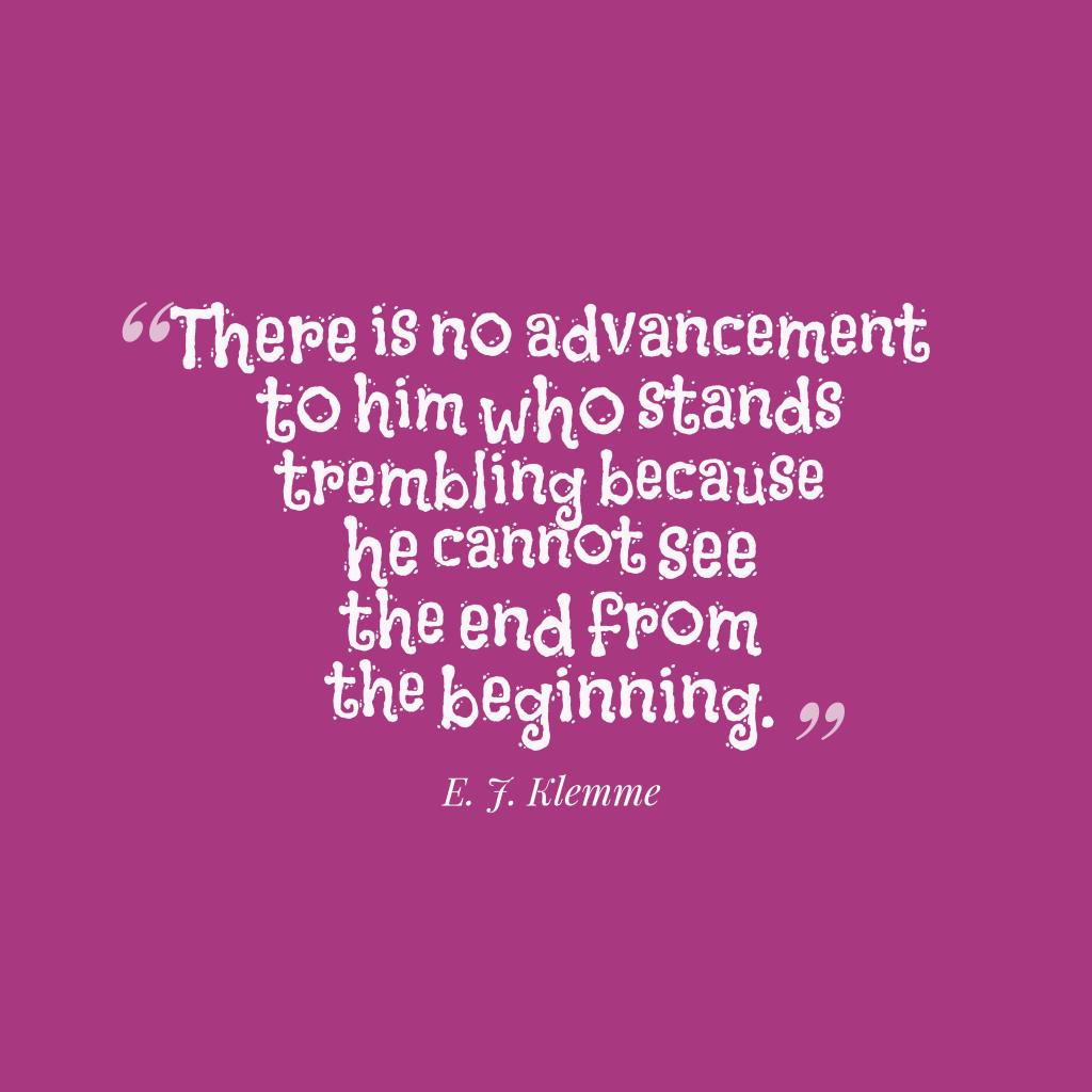 E. J. Klemme quote about improvement.