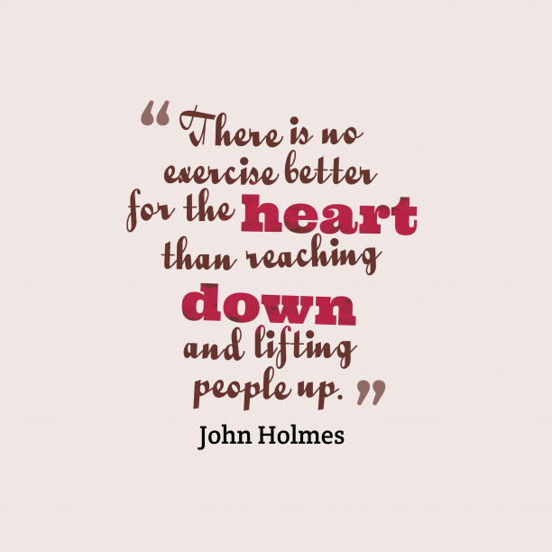 John Holmes quote about exercise.