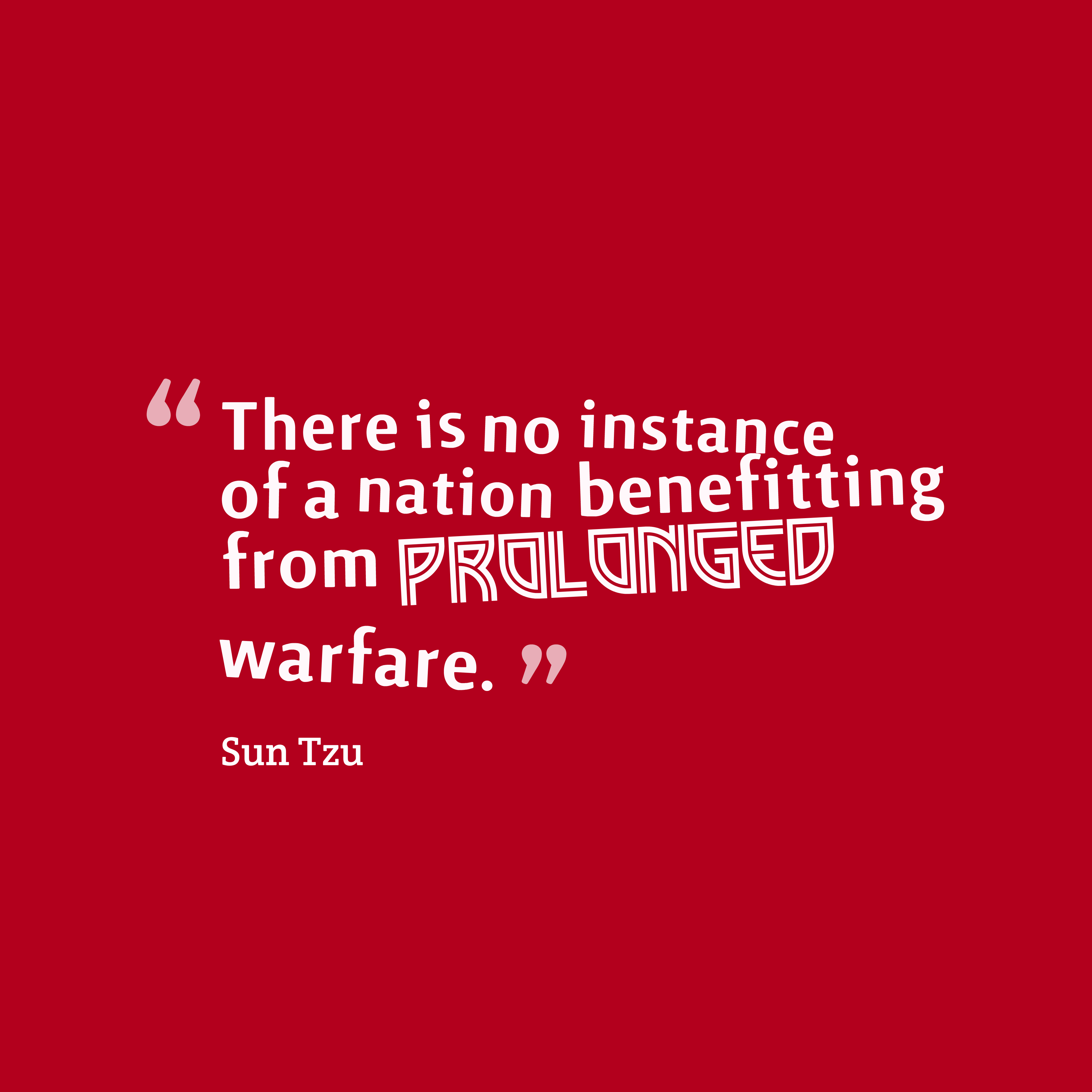 Best Sun Tzu Quotes: Picture » Sun Tzu Quote About Nation