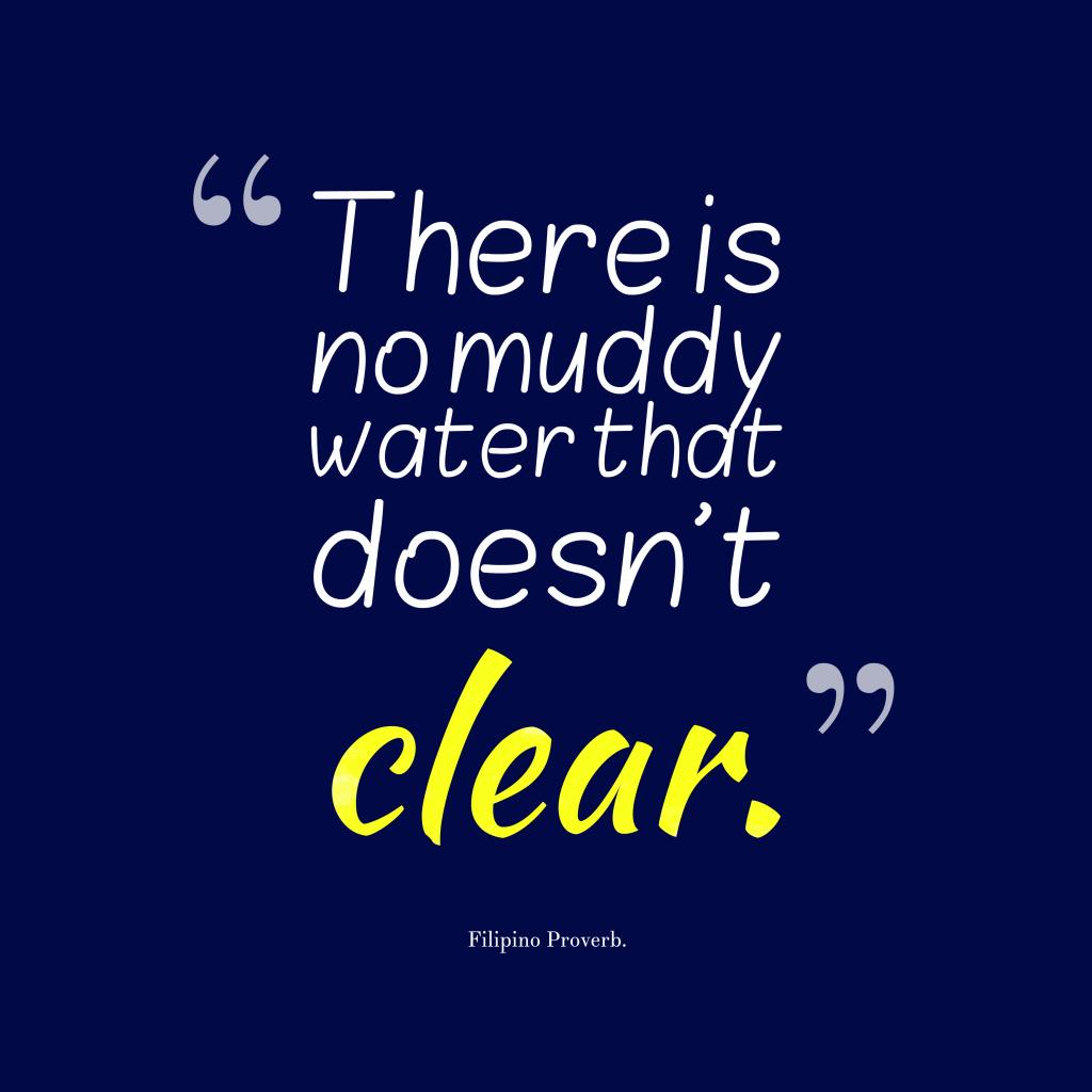 Filipino proverb about change.