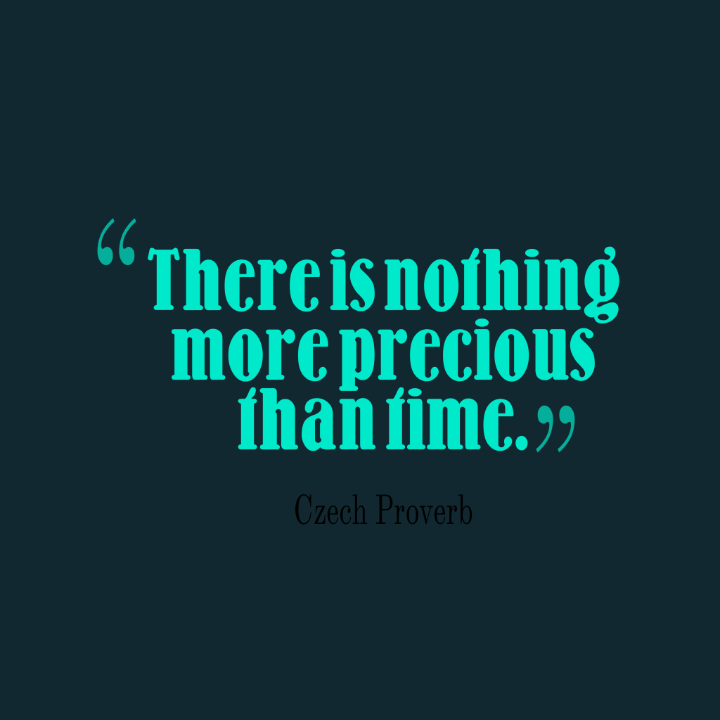 Czech proverb about time.
