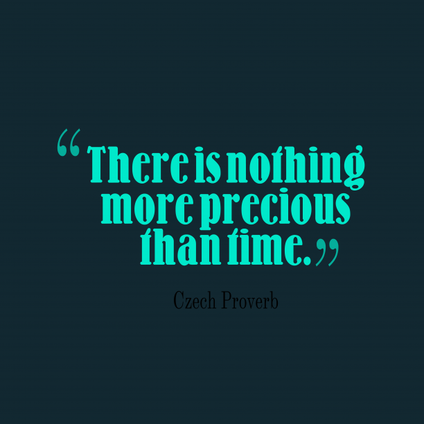 Czech Wisdom 's quote about . There is nothing more precious…