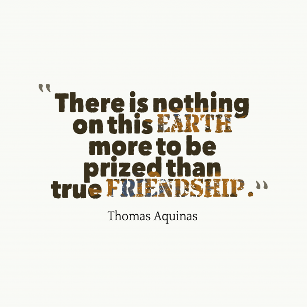 Thomas Aquinas quote about friendship.
