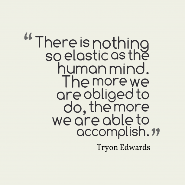 Tryon Edwards quote about mind.