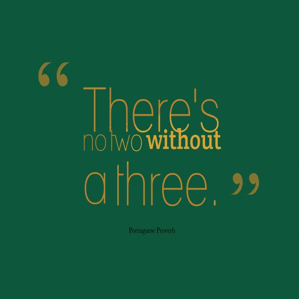 Portuguese wisdom about happen.