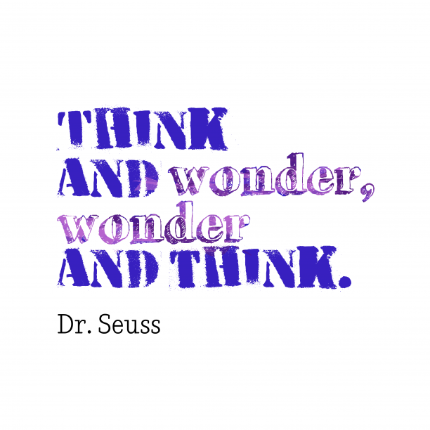 Dr. Seuss quote about think.