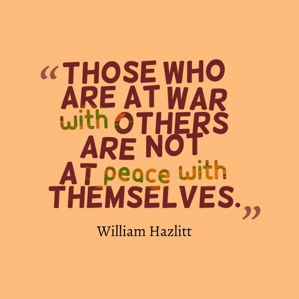 William Hazlitt quote about peace.
