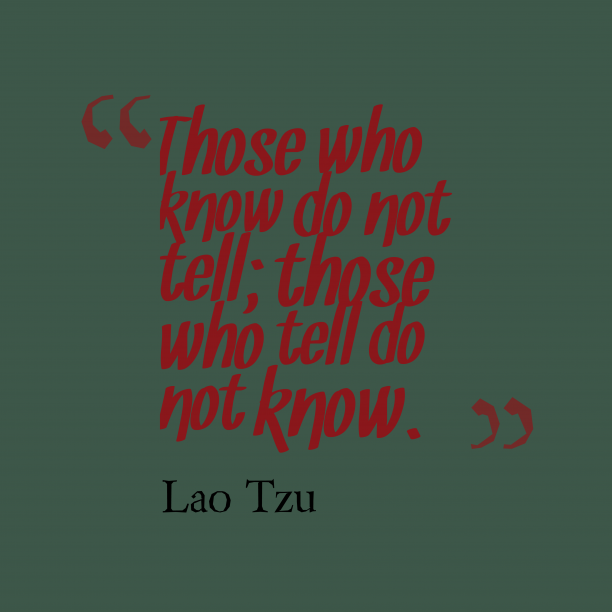 Lao-tzu quote about knowledge.