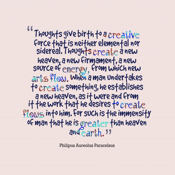Thoughts give birth