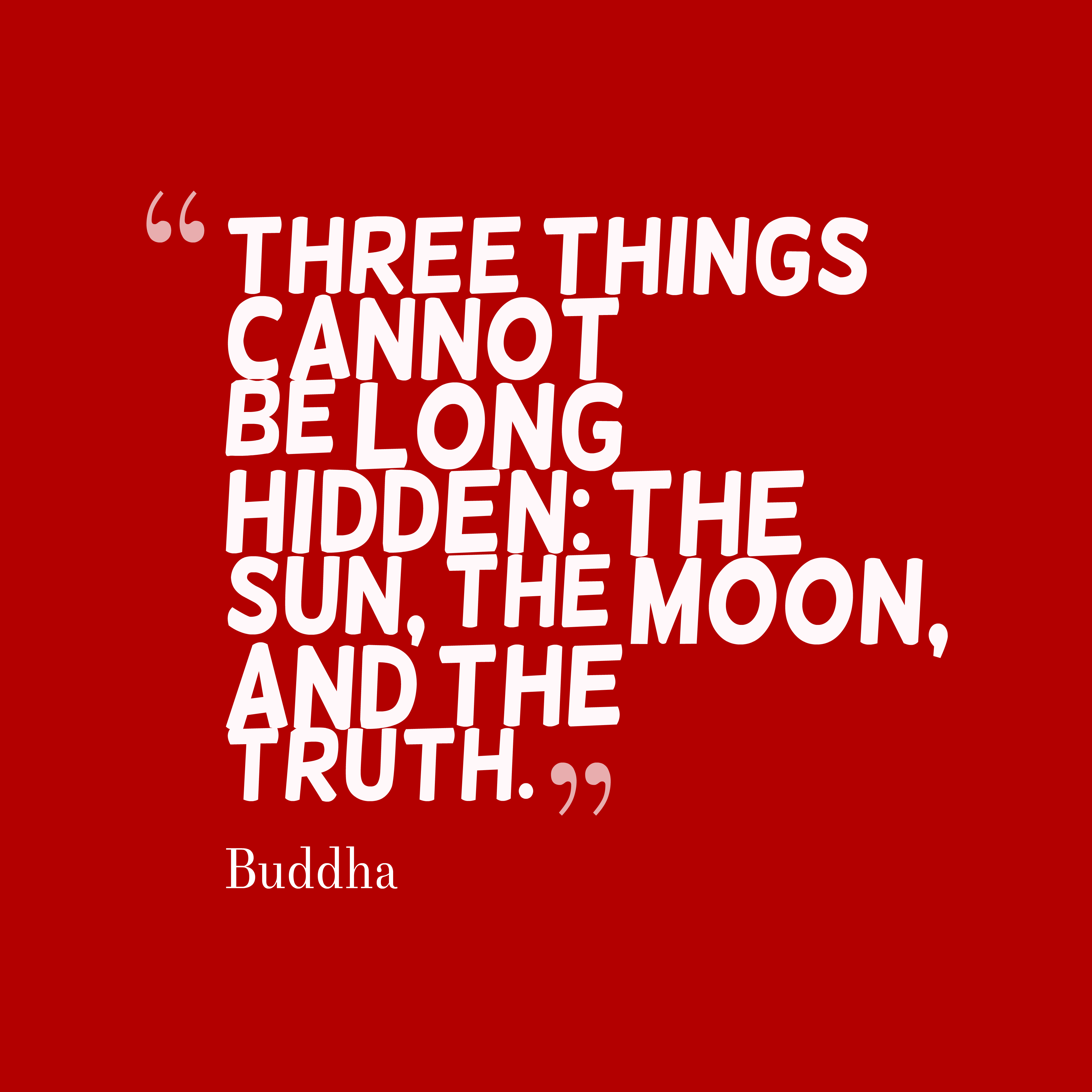 Download Slam Quotes About Truth: Picture » Buddha Quote About Truth
