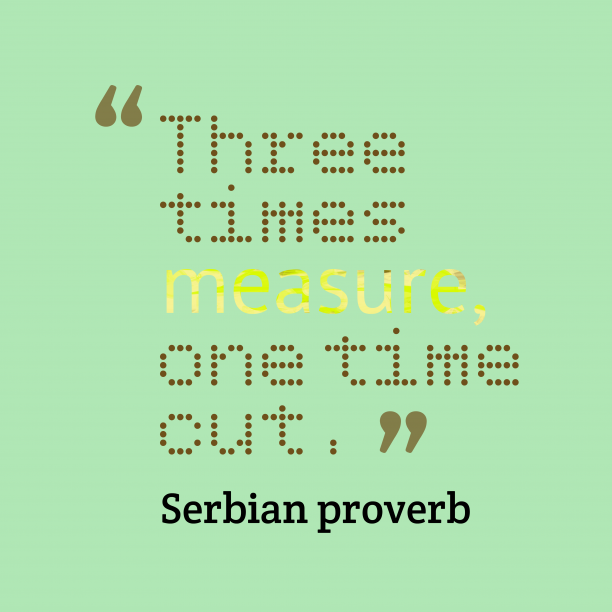 Serbian proverb about action.