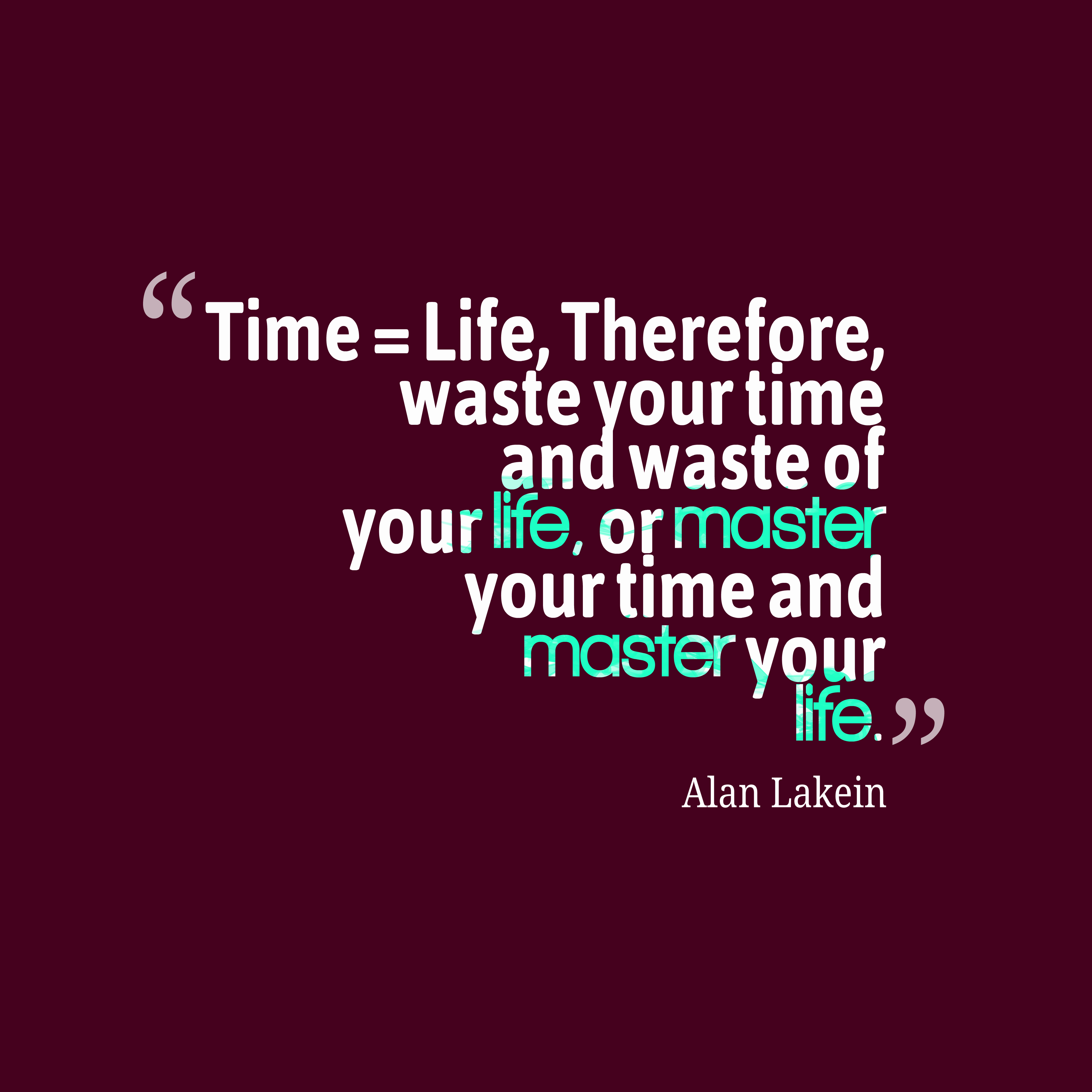 Time Waster Quotes: Experience