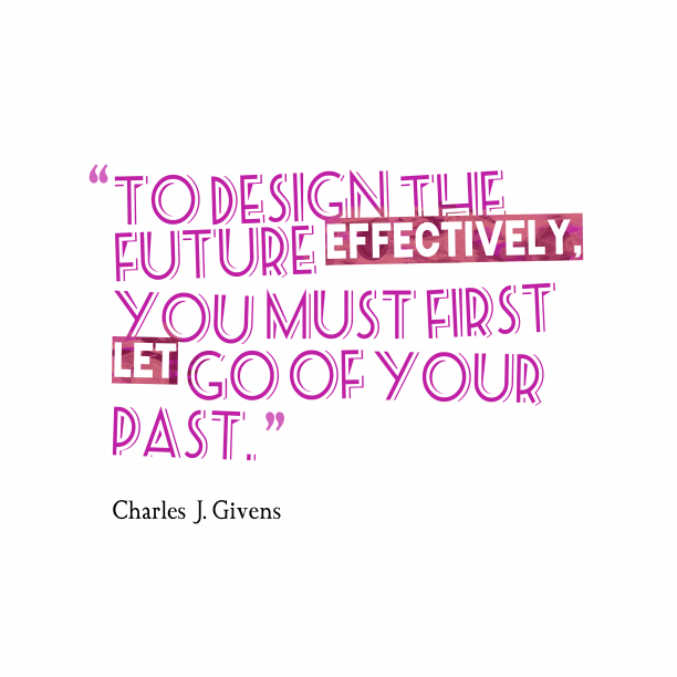 Charles J. Givens quote about design