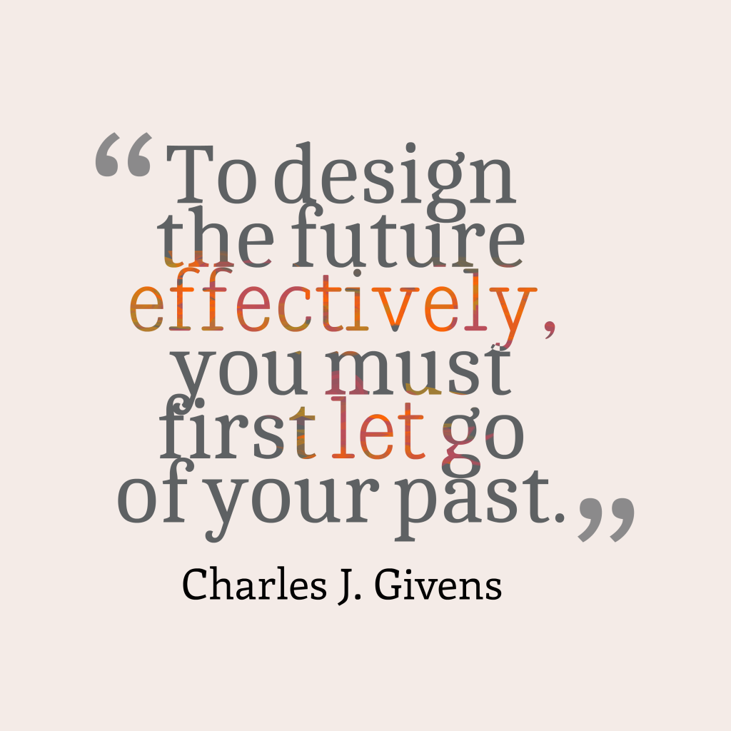 Charles J. Givens quote about design.