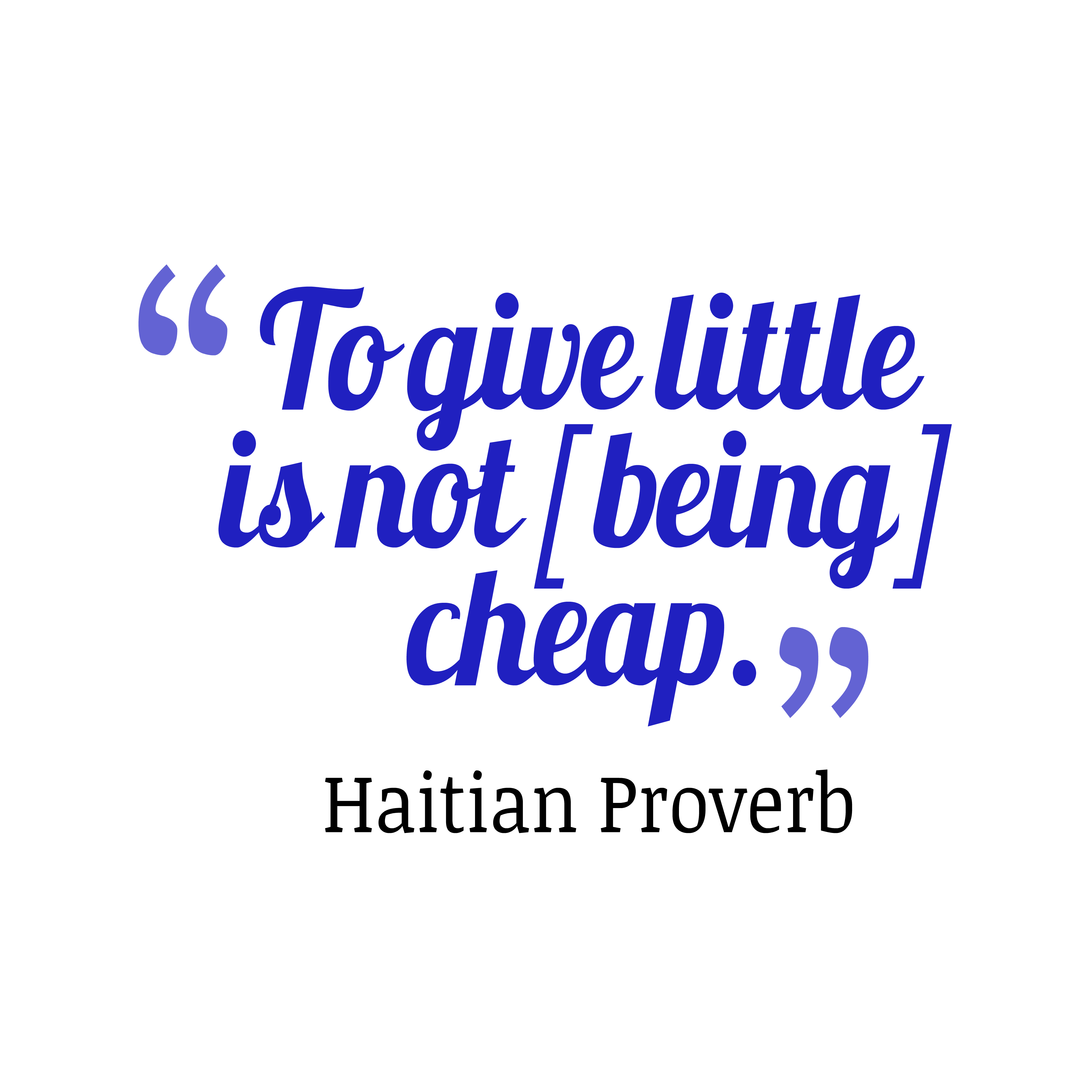 Cheap Quotes Picture Haitian Proverb About Give Quotescover