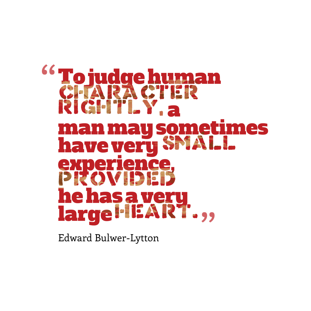 Edward Bulwer-Lytton quote about heart.