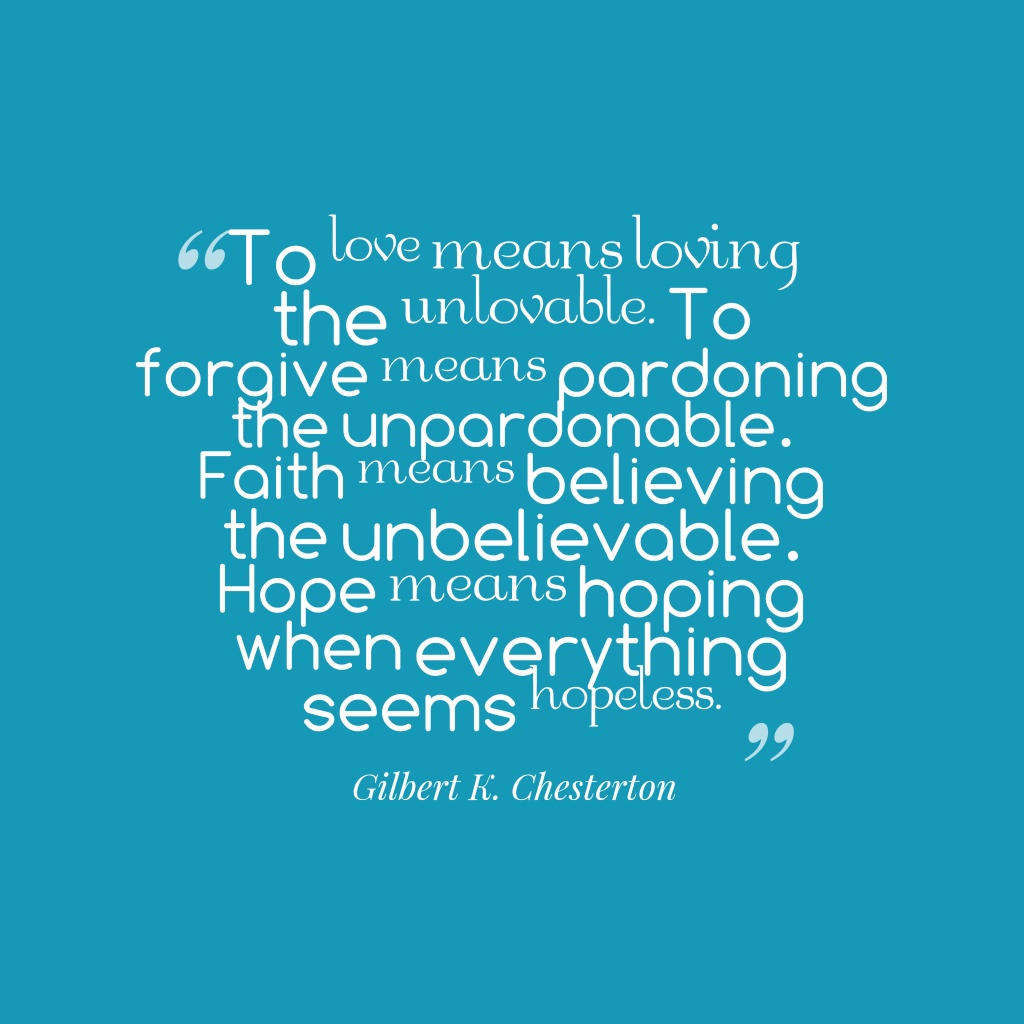 Gilbert K. Chesterton quote about hope.