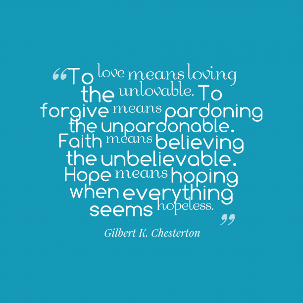 Love Hope Quote: Gilbert K. Chesterton Quote About Hope