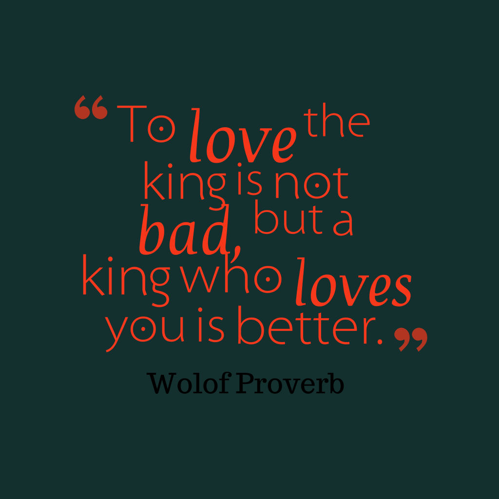 Wolof proverb about love.