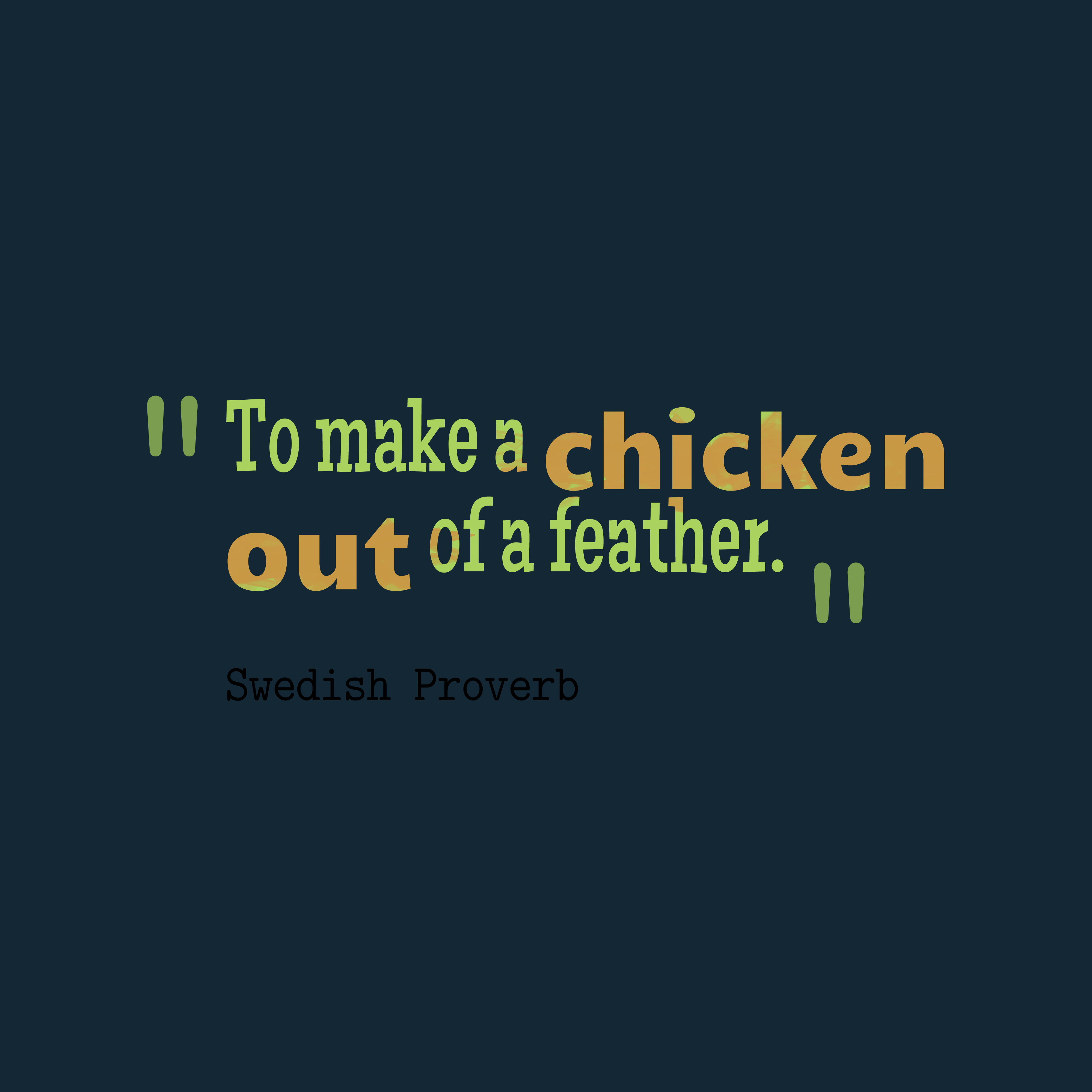 Swedish Proverb About Idea.