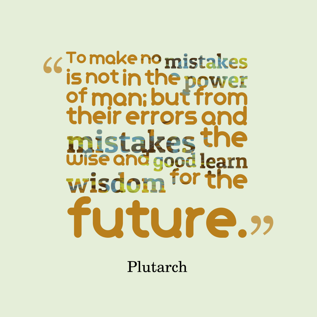 Plutarch quote about mistake.