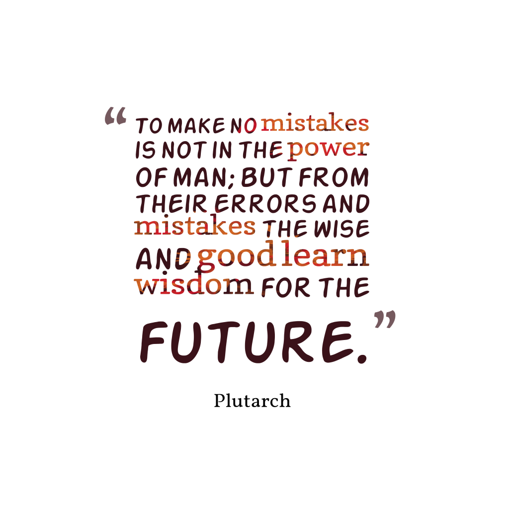 Plutarch quote about mistakes.