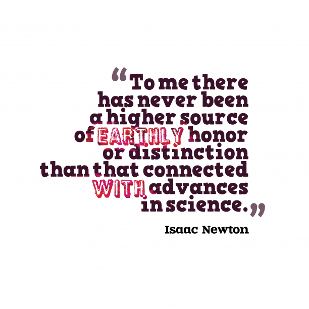 Isaac Newton quote about science.