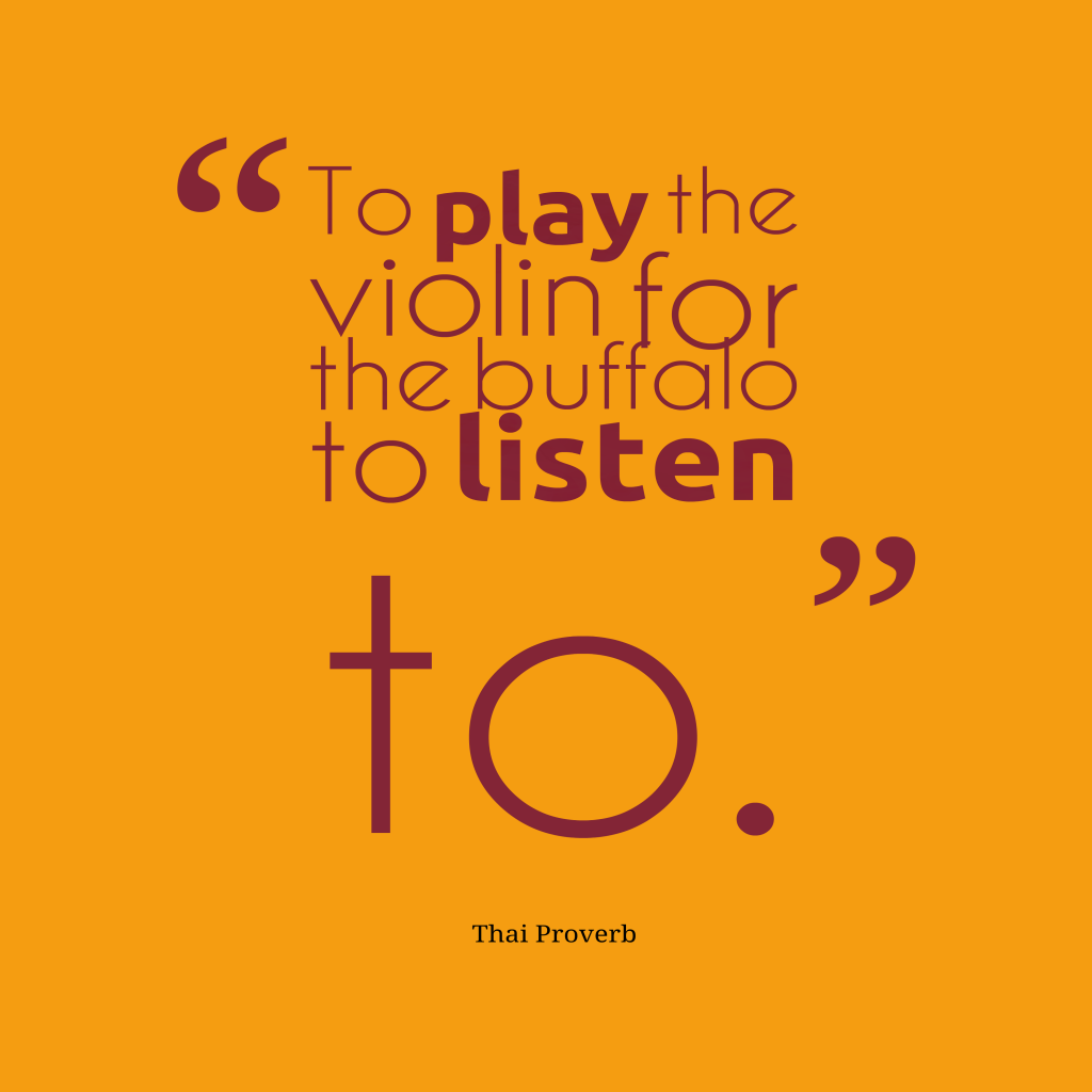 Thai proverb about listening.