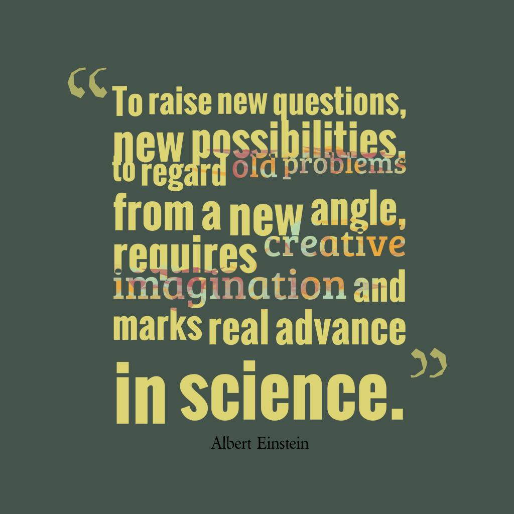 Albert Einstein quote about science.