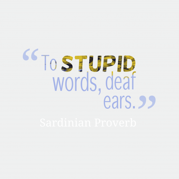 Sardinian proverb about listening.