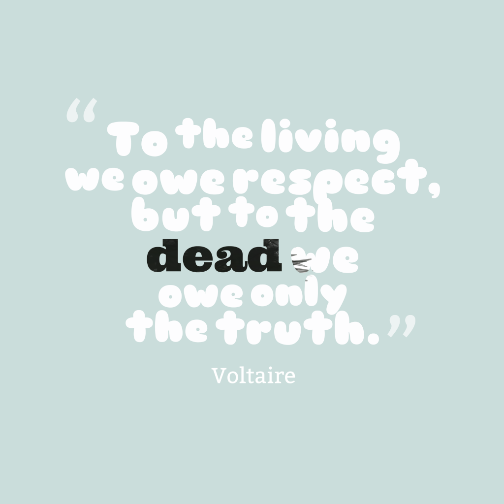 Picture Voltaire quote about respect.  QuotesCover.com