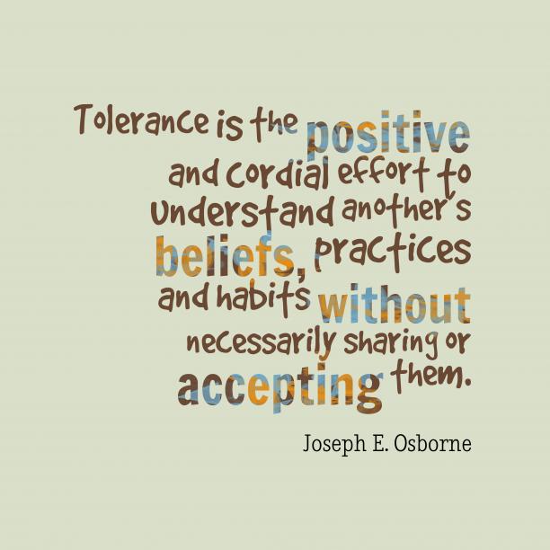 Joseph E. Osborne quote about tolerance.