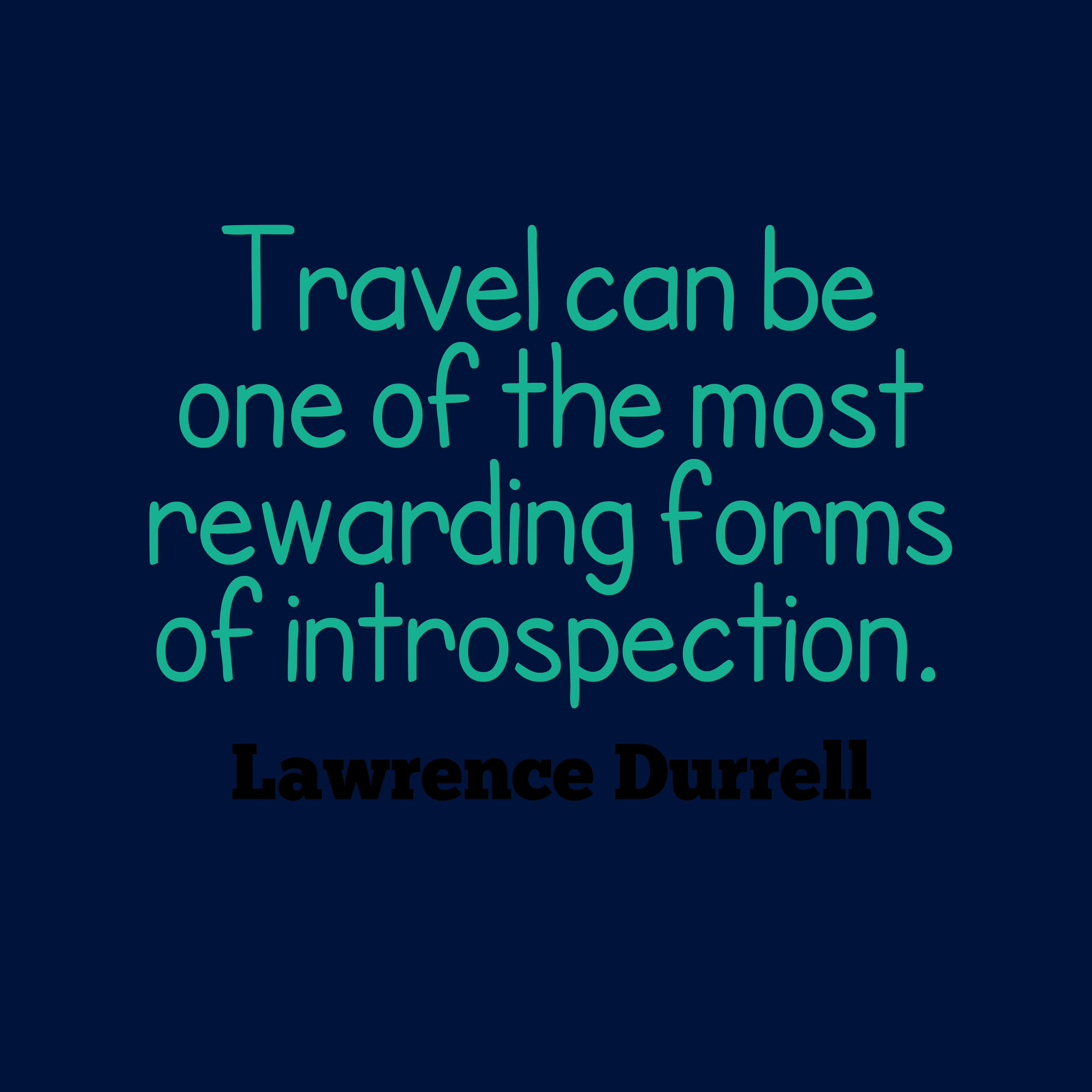 Quotes image of Travel can be one of the most rewarding forms of introspection.