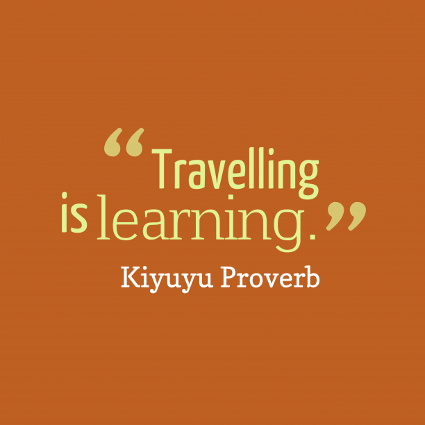 Kiyuyu wisdom about traveling