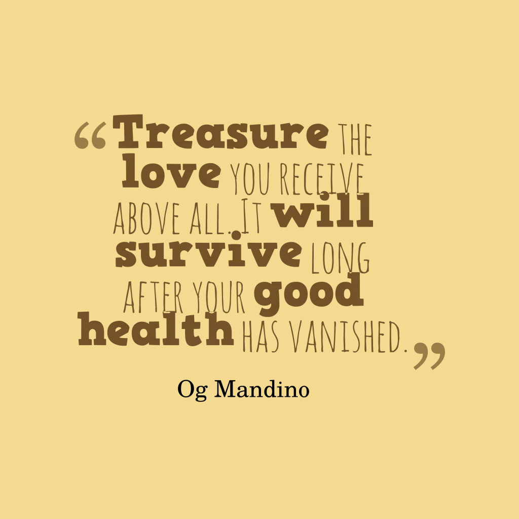 Og Mandino quote about health.