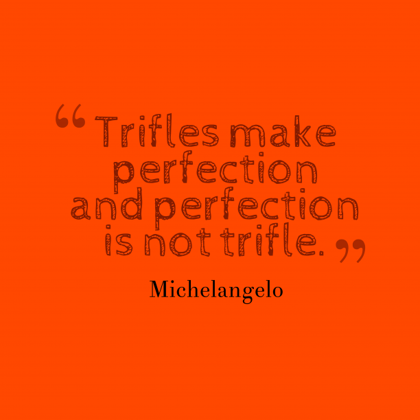 Michelangelo quote about perfection.